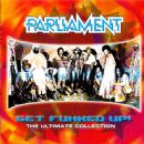 Parliament Album - Get Funked Up - The Ultimate Collection