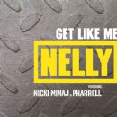 Get Like Me - Nelly - Nelly