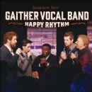 Gaither Vocal Band - Happy Rhythm
