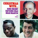 Christmas With Bing Crosby Nat King Cole and Dean Martin - 454 x 448