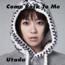 Hikaru Utada - Come Back To Me