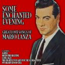 Some Enchanted Evening: Great Love Songs of Mario Lanza