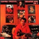 Conway Twitty's Greatest Hits, Vol. 1