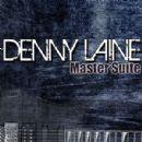 Denny Laine - Master Suite