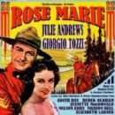 Rose Marie - 2011 Re-Release Of The 1958 Rca Victor Recording, Starring Georgio Tozzi,and Julie Andrews - 288 x 289