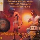 Orquesta De La Luz - Salsa caliente del Japón