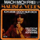 Mariska Veres - Mach Mich Frei (Take Me High) / Ich Liebe Doch Nur Dich (I Am Loving You)