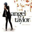 Angel Taylor Album - Love Travels