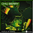 Chu Berry - Rustle of Swing