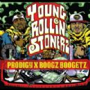 Prodigy - Young Rollin Stonerz