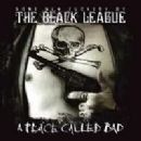 The Black League - A Place Called Bad