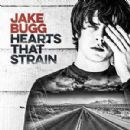 Hearts That Strain - Jake Bugg