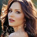 Over It - Katharine McPhee - Katharine McPhee