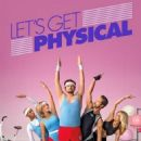 Let's Get Physical (2018) - 454 x 681