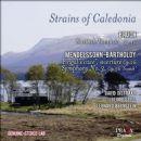 Leonard Bernstein - Strains of Caledonia: Bruch, Mendelssohn-Bartholdy