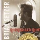 Brian Setzer - Rockabilly Riot! Volume One: A Tribute to Sun Records