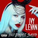 Ivy Levan - The Dame Says