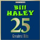 Bill Haley - Masterpieces Presents Bill Haley: 25 Greatest Hits