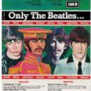 Only The Beatles ...
