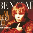All Fired Up - The Very Best Of Pat Benatar