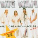 Wig Wam - Hard to Be a Rock 'n' Roller