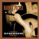 Radney Foster - Are You Ready for the Big Show?