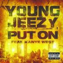 Put On (feat. Kanye West)