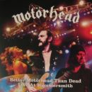 Motörhead Album - Better Motörhead Than Dead - Live At Hammersmith
