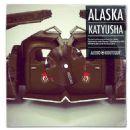 Alaska (singer) - Katyusha