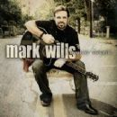 Mark Wills - Familiar Stranger