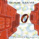 Raining Pleasure - Forwards + Backwards