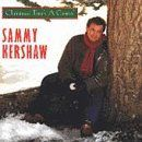 Sammy Kershaw - Christmas Time's a Comin'