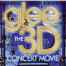 Glee: The 3D Concert Movie (Motion Picture Soundtrack) - Glee Cast