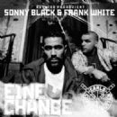 Sonny Black & Frank White - Eine Chance / Zu Gangsta