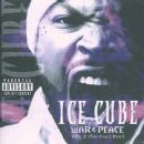 Ice Cube - War & Peace