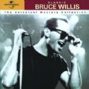 Classic Bruce Willis - The Universal Masters Collection - Bruce Willis - Bruce Willis