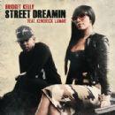 Bridget Kelly - Street Dreamin