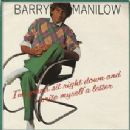 Barry Manilow - I'm Gonna Sit Right Down And Write Myself A Letter