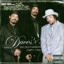 Duces n' Trays: The Old Fashioned Way - Tha Eastsidaz