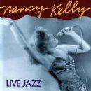 Nancy Kelly - Live Jazz