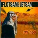 Flotsam and Jetsam Album - My God