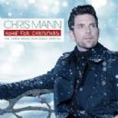 Chris Mann (singer) - Home For Christmas, The Chris Mann Christmas Special