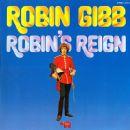 Robin Gibb - Robin's Reign