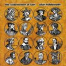Allan Holdsworth - The Sixteen Men of Tain