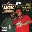 UGK - The Bigtyme Way