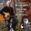 Phil Rosenthal - A Treasury of Bluegrass and Country Songs