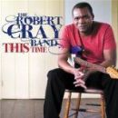 Robert Cray - This Time