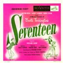 Seventeen -- Original Cast Recording Starring Milton Berle - 454 x 454