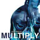 Asap Rocky - multiply