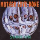 Mother Love Bone - Shine On
